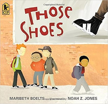 Those Shoes- the perfect book for teaching about kindness! Love reading this around Valentine's Day