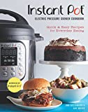 Instant Pot Electric Pressure Cooker Cookbook (An Authorized Instant Pot Cookbook)