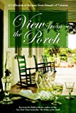 View From The Porch: A Collection Of Recipes From Friends Of Carnton