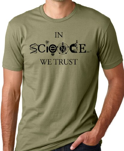 In Science We Trust Cool T-Shirt Funny Atheist Tee Olive XL