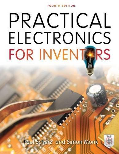 Practical Electronics for Inventors, Fourth Edition  Image of 51jqydmy07L