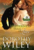 Wilderness Trail of Love (American Wilderness Series Romance Book 1)