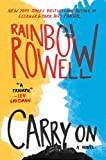 Carry On: A Novel (Simon Snow Series)