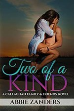 Two of a Kind by Abbie Zanders