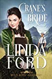 Crane's Bride (Wild Rose Country Book 1)