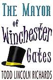 The Mayor of Winchester Gates