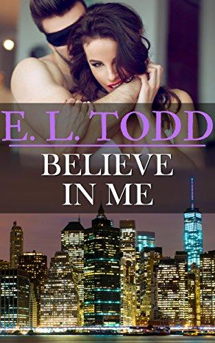 Cree en mi (Para toda la eternidad nº 22) – E. L. Todd