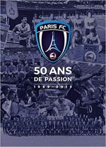 Paris FC 50 ans de Passion : 1969-2019