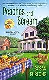 Peaches and Scream (A Georgia Peach Mystery)