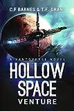Hollow Space: Venture - A Space Opera Adventure (Xantoverse Book 1)