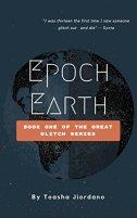 Epoch Earth: The Great Glitch by [Jiordano, Toasha]