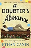 A Doubter's Almanac: A Novel