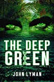 The Deep Green