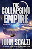 The Collapsing Empire (The Interdependency Book 1)