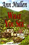 What You See (A Jesse Watson Mystery Series Book 1)