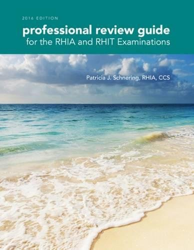 Professional Review Guide for the RHIA and RHIT Examinations, 2016 Edition includes Quizzing, 2 terms (12 months) Printed Access Card