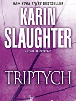 Triptych: A Novel (Will Trent Book 1) by [Slaughter, Karin]