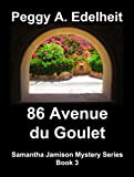 86 Avenue du Goulet (Samantha Jamison Mystery Book 3)