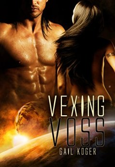 Vexing Voss (Coletti Warlord series Book 3) by [Koger, Gail]