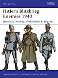 Hitler's Blitzkrieg Enemies 1940: Denmark, Norway, Netherlands & Belgium (Men-at-Arms)