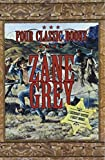 Zane Grey Box Set: Four Western Classics