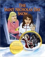 Cover art for THE SAINT NICHOLAS DAY SNOW by Charlotte Riggle