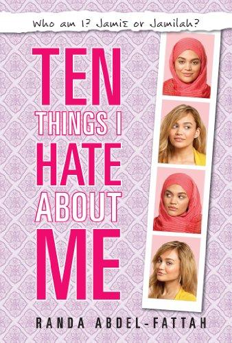 Ten Things I Hate About Me by [Abdel-fattah, Randa]
