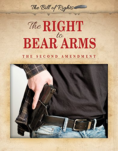 [Hi7VV.FREE] The Right to Bear Arms: The Second Amendment (Bill of Rights) by Hallie Murray DOC