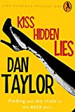 Kiss Hidden Lies (Jake Hancock Private Investigator Mystery series Book 1)