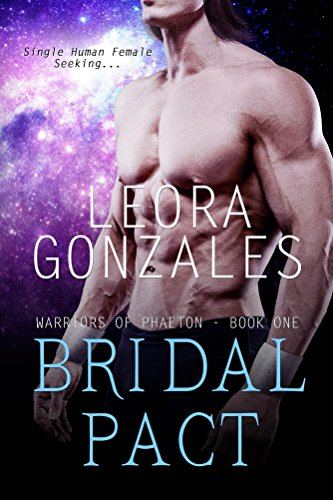 Bridal Pact (Warriors of Phaeton Book 1) by [Gonzales, Leora]