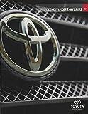 Toyota Trucks SUVs Cars Hybrids 2007 Full Color Sales Dealership Brochure, 7.5' X 9.5'