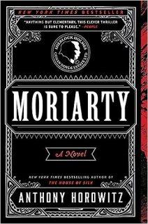 Moriarty: A Novel: Horowitz, Anthony: 0201562377191: Amazon.com: Books