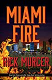 Miami Fire (Manny Williams Series Book 8)