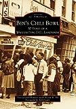 Ben's Chili Bowl: 50 Years of a Washington, D.C. Landmark (Images of America)