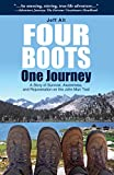 Four Boots-One Journey: A Story of Survival, Awareness & Rejuvenation on the John Muir Trail
