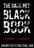 The Dark Net Black Book: Linking you to the other side.