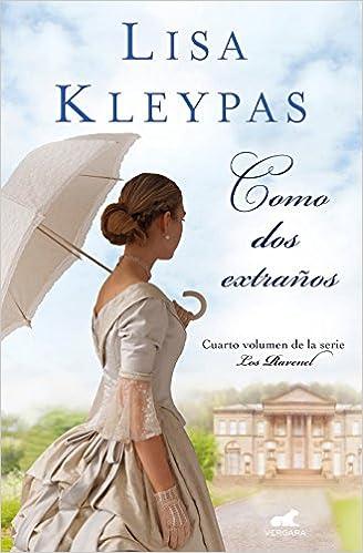 Como dos extraños (Los Ravenel 4) – Lisa Kleypas