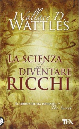 La scienza del diventare ricchi