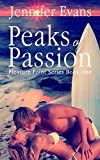 Peaks of Passion: Pleasure Point Series Book One