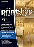 The Print Shop Professional 4.0 - Unleash Your Creativity, at the Highest Level! [Download]