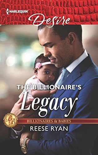 The Billionaire's Legacy by Reese Ryan