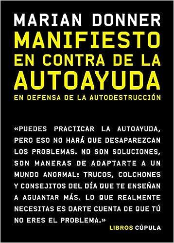 Manifiesto en contra de la autoayuda de Marian Donner