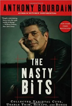 Image result for Nasty Bits (2006) by Anthony Bourdain