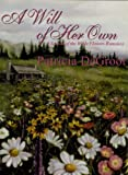 A Will of Her Own (A Season of the Wilde Flowers Romance Book 1)