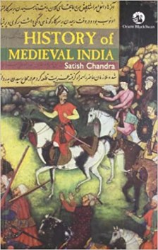 Indian history for medieval Time-Satish Chandra