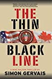 The Thin Black Line: A Mike Walton Thriller