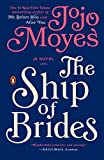 The Ship of Brides: A Novel