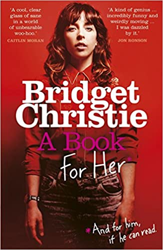 Image result for bridget christie a book for her