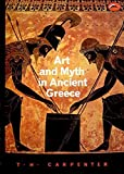 Art and Myth in Ancient Greece (World of Art)
