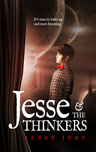 Jesse and the Thinkers (Jesse Winkler - Book Series 1) by [John, Kenan]